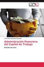 Administración Financiera del Capital de Trabajo