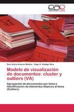 Modelo de visualización de documentos: cluster y outliers (VA)