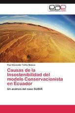 Causas de la Insostenibilidad del modelo Conservacionista en Ecuador