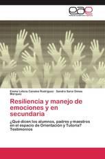 Resiliencia y manejo de emociones y en secundaria