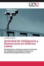 Actividad de Inteligencia y Democracia en América Latina