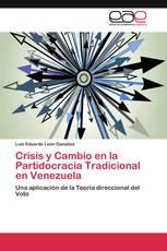 Crisis y Cambio en la Partidocracia Tradicional en Venezuela
