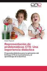 Representación de problemáticas CTS: Una experiencia didáctica
