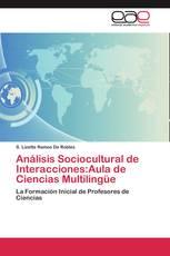 Análisis Sociocultural de Interacciones:Aula de Ciencias Multilingüe