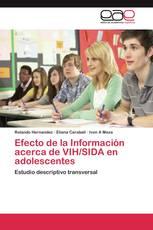 Efecto de la Información acerca de VIH/SIDA en adolescentes