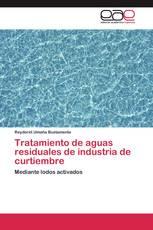 Tratamiento de aguas residuales de industria de curtiembre