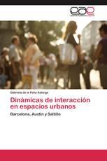 Dinámicas de interacción en espacios urbanos