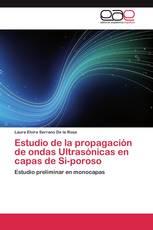 Estudio de la propagación de ondas Ultrasónicas en capas de Si-poroso