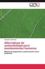 Alternativas de sostenibilidad para asentamientos humanos