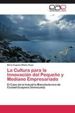 La Cultura para la Innovación del Pequeño y Mediano Empresariado
