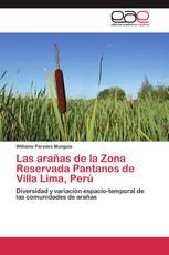 Las arañas de la Zona Reservada Pantanos de Villa Lima, Perú