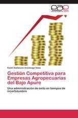 Gestión Competitiva para Empresas Agropecuarias del Bajo Apure