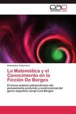 La Matemática  y el Conocimiento en la Ficción De Borges