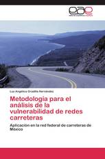 Metodología para el análisis de la vulnerabilidad de redes carreteras