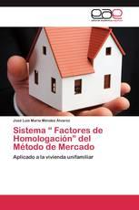 """Sistema """" Factores de Homologación"""" del Método de Mercado"""