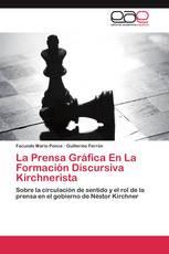 La Prensa Gráfica En La Formación Discursiva Kirchnerista