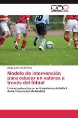 Modelo de intervención para educar en valores a través del fútbol