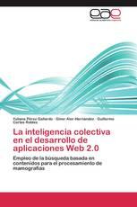 La inteligencia colectiva en el desarrollo de aplicaciones Web 2.0