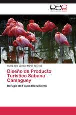 Diseño de Producto Turístico Sabana Camaguey