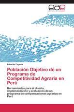 Población Objetivo de un Programa de Competitividad Agraria en Perú
