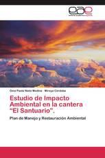 """Estudio de Impacto Ambiental en la cantera """"El Santuario""""."""