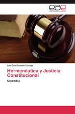 Hermenéutica y Justicia Constitucional