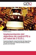 Implementación del algoritmo de control PD a un robot de 2 G.D.L.