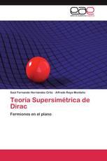 Teoría Supersimétrica de Dirac