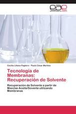 Tecnología de Membranas: Recuperación de Solvente