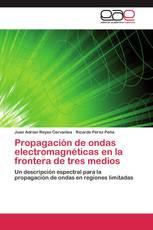Propagación de ondas electromagnéticas en la frontera de tres medios