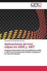 Aplicaciones de tres capas en J2EE y .NET