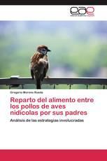 Reparto del alimento entre los pollos de aves nidícolas por sus padres