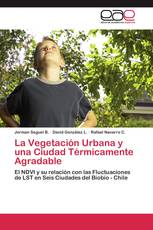 La Vegetación Urbana y una Ciudad Térmicamente Agradable