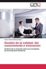 Gestión de la calidad, del conocimiento e innovación