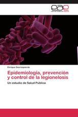 Epidemiología, prevención y control de la legionelosis