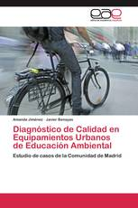 Diagnóstico de Calidad en Equipamientos Urbanos de Educación Ambiental