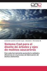 Sistema Cad para el diseño de árboles y ejes de molinos azucareros