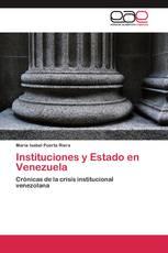 Instituciones y Estado en Venezuela