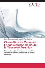 Cinemática de Cadenas Espaciales por Medio de la Teoría de Tornillos