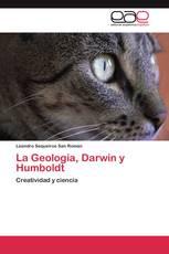 La Geología, Darwin y Humboldt