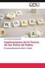 Implicaciones de la Teoría de los Actos de Habla
