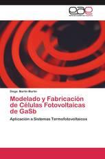 Modelado y Fabricación de Células Fotovoltaicas de GaSb