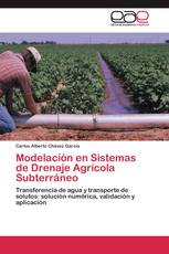 Modelación en Sistemas de Drenaje Agrícola Subterráneo