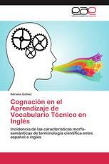 Cognación en el Aprendizaje de Vocabulario Técnico en Inglés