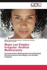Mujer con Empleo Irregular: Análisis Multivariante