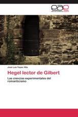 Hegel lector de Gilbert