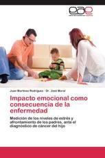 Impacto emocional como consecuencia de la enfermedad
