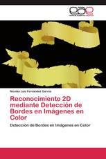 Reconocimiento 2D mediante Detección de Bordes en Imágenes en Color