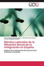 Efectos Laborales de la Situación Social de la Inmigración en España