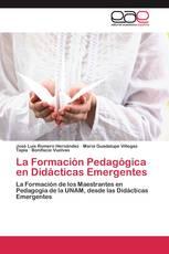La Formación Pedagógica en Didácticas Emergentes